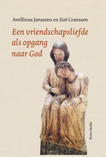 Een vriendschapsliefde als opgang naar God