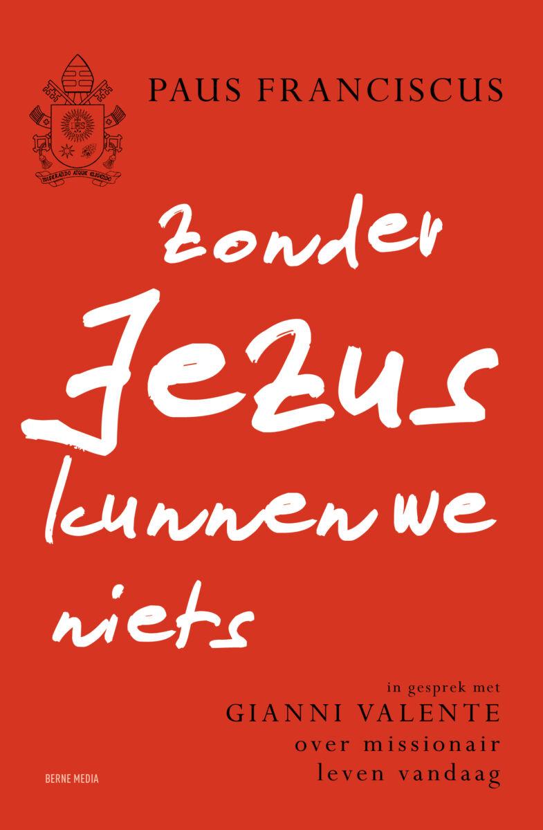 Zonder Jezus kunnen we niets – verwacht 12 oktober