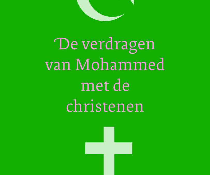 De verdragen van Mohammed met de christenen – verwacht 30 september
